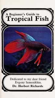 Cover of: Beginner's Guide to Tropical Fish