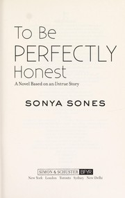Cover of: To be perfectly honest
