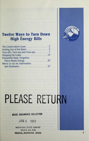 Cover of: Twelve ways to turn down high energy bills | Montana. Energy Division