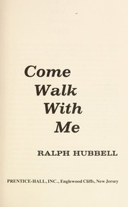 Cover of: Come walk with me