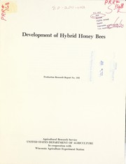 Cover of: Development of hybrid honey bees