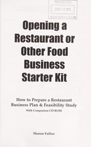 Cover of: Opening a restaurant or other food business starter kit | Sharon L. Fullen