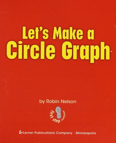 Let's make a circle graph by Nelson, Robin