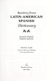 Cover of: Random House Latin-American Spanish dictionary | David L. Gold