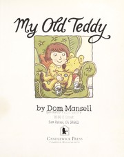 Cover of: My old teddy | Dom Mansell
