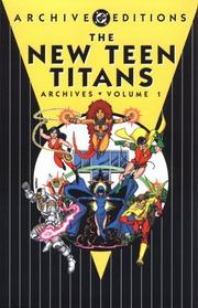 Cover of: The New Teen Titans Archives, Vol. 1