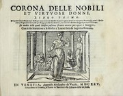 Cover of: Corona delle nobili et virtvose donne