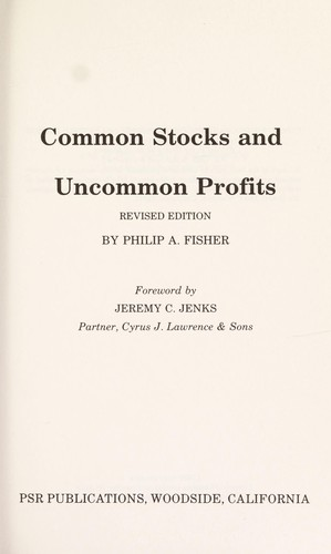 Common Stocks and Uncommon Profits by P. Fisher