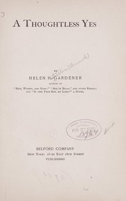 Cover of: A thoughtless yes | Gardener, Helen H.