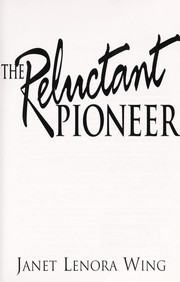 Cover of: Reluctant pioneer | Janet Lenora Wing