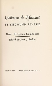 Guillaume de Machaut by Siegmund Levarie