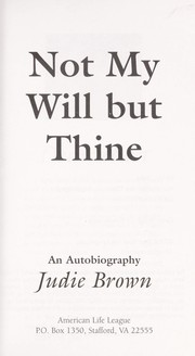 Cover of: Not my will but thine : an autobiography |