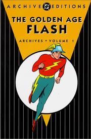Cover of: The golden age Flash archives. |