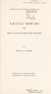 Cover of: Native shrubs of the San Francisco Bay region