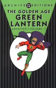Cover of: The Golden Age Green Lantern Archives, Vol. 1