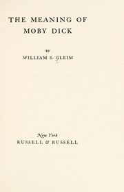 Cover of: The meaning of Moby Dick. | William S. Gleim