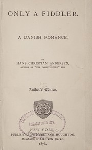 Cover of: Only a fiddler: a Danish romance