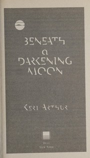 Cover of: Beneath a darkening moon