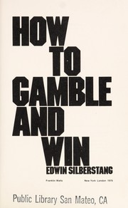 Cover of: How to gamble and win | Edwin Silberstang