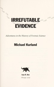 Cover of: Irrefutable evidence