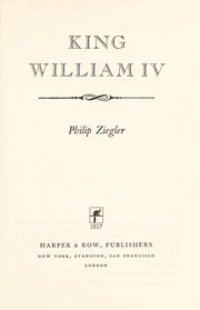 Cover of: King William IV. | Ziegler, Philip.