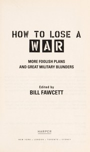 Cover of: How to lose a war