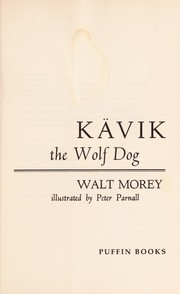 Cover of: Ka vik the wolf dog