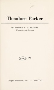 Cover of: Theodore Parker | Robert C. Albrecht