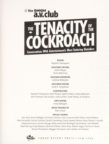 The tenacity of the cockroach : conversations with entertainment's most enduring outsiders by