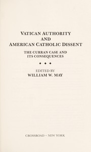 Vatican authority and American Catholic dissent