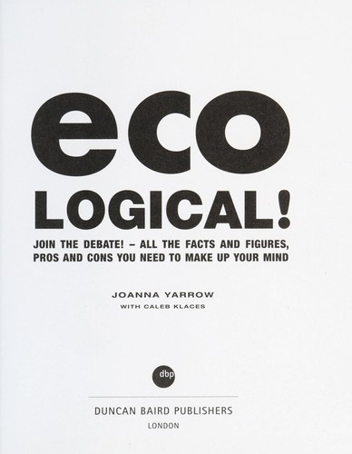 Eco-logical! : the thinker's guide to green living by