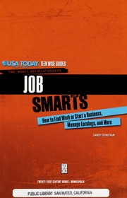 Cover of: Job smarts : how to find work or start a business, manage earnings, and more |