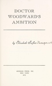 Cover of: Doctor Woodward's ambition