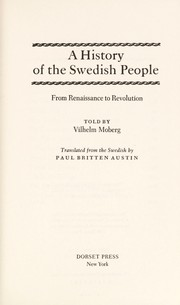 Cover of: A History of the Swedish People: Volume II: From Renaissance to Revolution