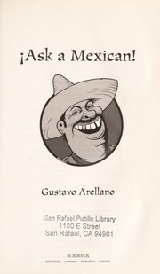 Cover of: Ask a Mexican | Gustavo Arellano