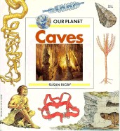 Cover of: Caves (Our Planet)