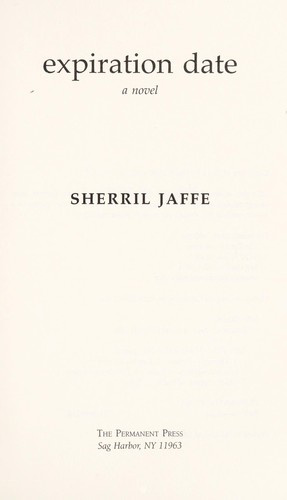 Expiration date by Sherril Jaffe