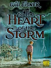 Cover of: To the Heart of the Storm (Eisner, Will. Will Eisner Library.)