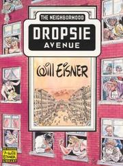 Cover of: Neighborhood, The: Dropsie Avenue (Eisner, Will. Will Eisner Library.)