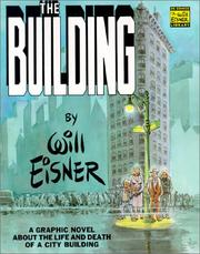 Cover of: The Building: A Graphic Novel About the Life and Death of a CityBuilding