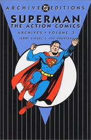 Cover of: Superman The Action Comics Archives, Vol. 3