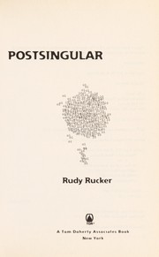 Cover of: Postsingular | Rudy v. B. Rucker