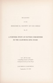 Cover of: A further study of pattern dimorphism in the California king snake | Laurence Monroe Klauber