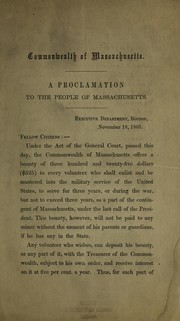 Cover of: A proclamation to the people of Massachusetts ... November 18, 1863 | Massachusetts. Governor (1861-1866 : Andrew)