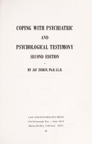 Coping with psychiatric and psychological testimony by Jay Ziskin