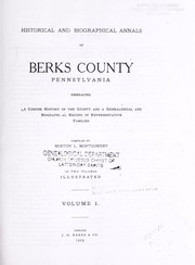 Cover of: Historical and biographical annals of Berks County, Pennsylvania | Morton L. Montgomery