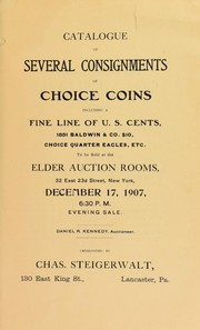 Cover of: Catalogue of several consignments of choice coins ... | Charles Steigerwalt