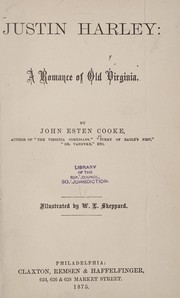 Cover of: Justin Harley: a romance of old Virginia.