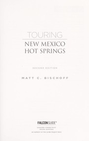 Cover of: Touring New Mexico hot springs
