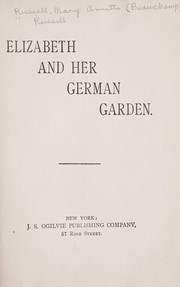 Cover of: Elizabeth and her German garden | Elizabeth von Arnim